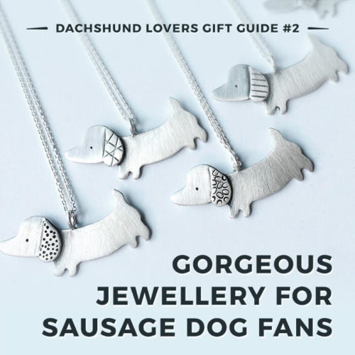 Gorgeous and unique jewellery gift ideas for sausage dog lovers