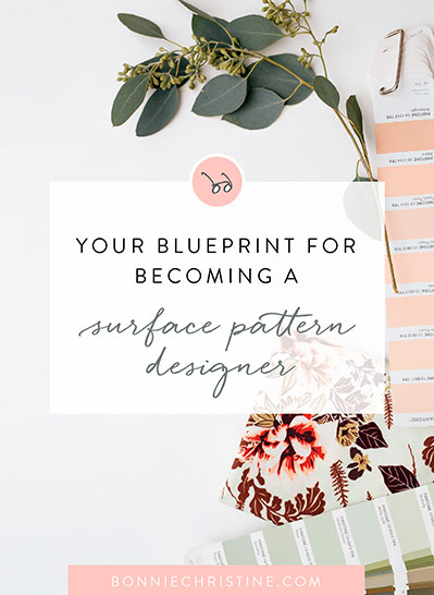 Your Blueprint for Becoming a Surface pattern Designer - bonniechristine.com